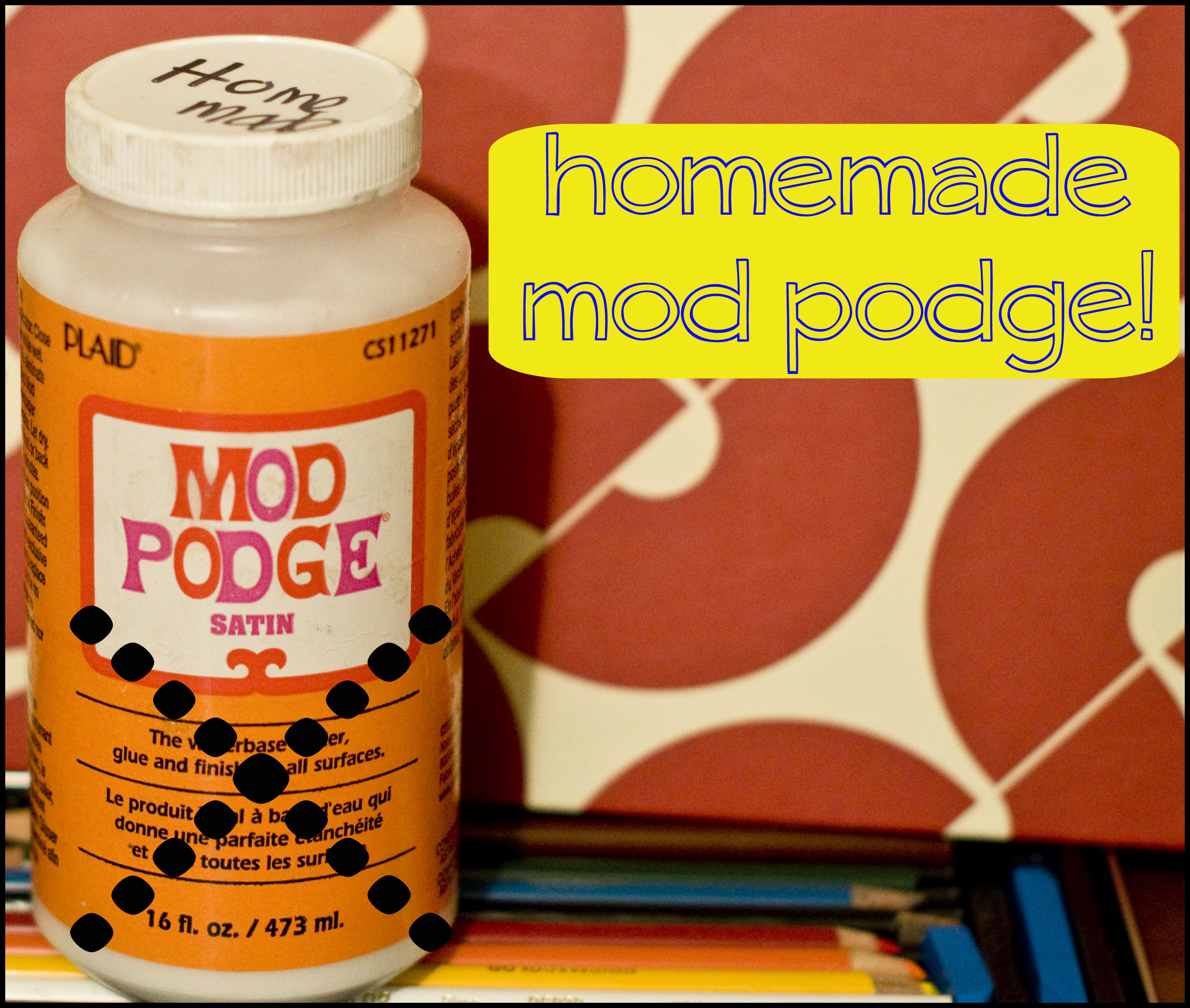 how to make homemade mod podge why you might not want to
