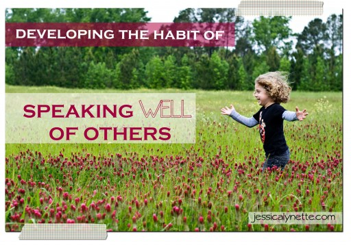 habit of speaking well of others 512x358 A Year of Intentional Habits