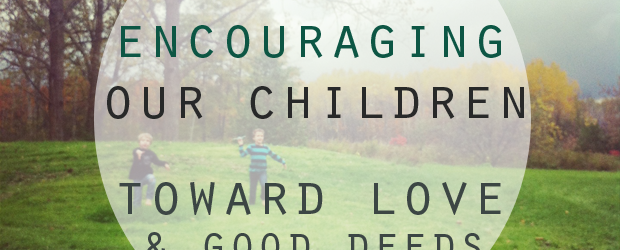 encouraging-our-children