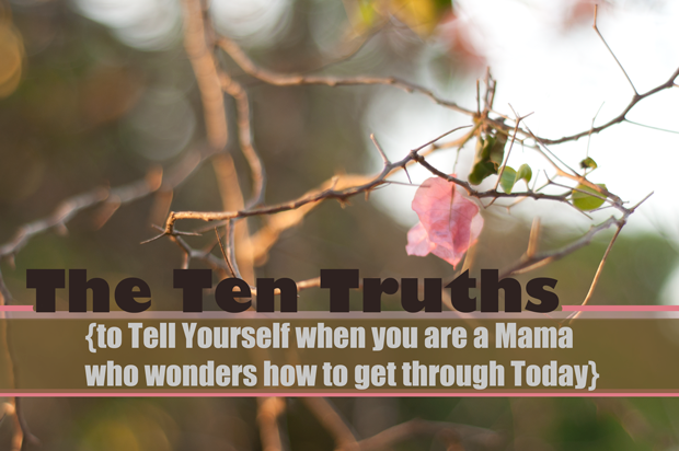 the-ten-truths-for-mothers
