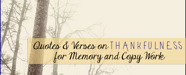 quotes-and-verses-on-thankfulness-for-memory-and-copy-work1