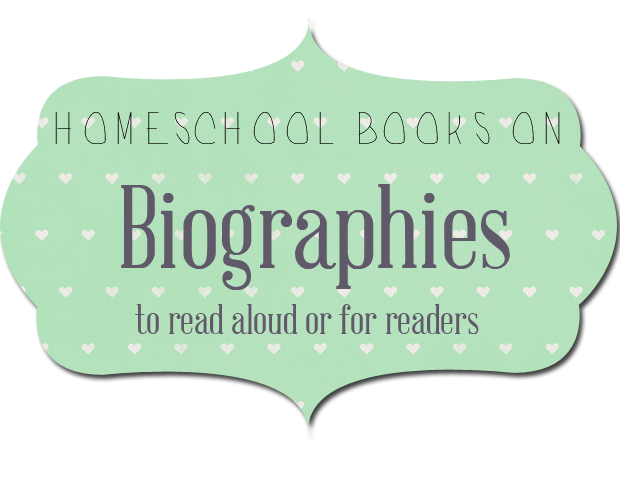 biographies Treasures to Look for at Homeschool Book Sales