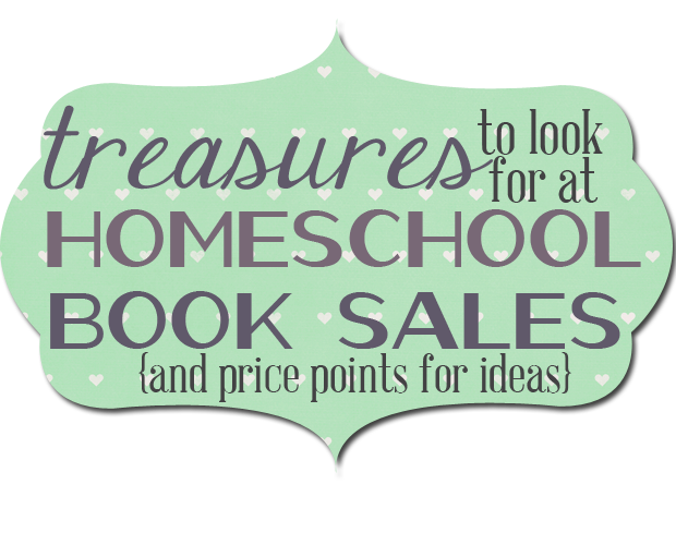 books to look for at homeschool book salesb Treasures to Look for at Homeschool Book Sales