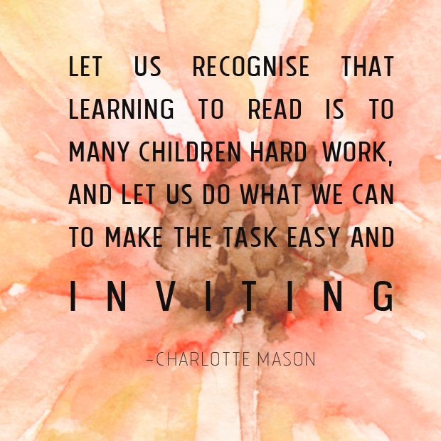 Learning to read - Charlotte Mason quote
