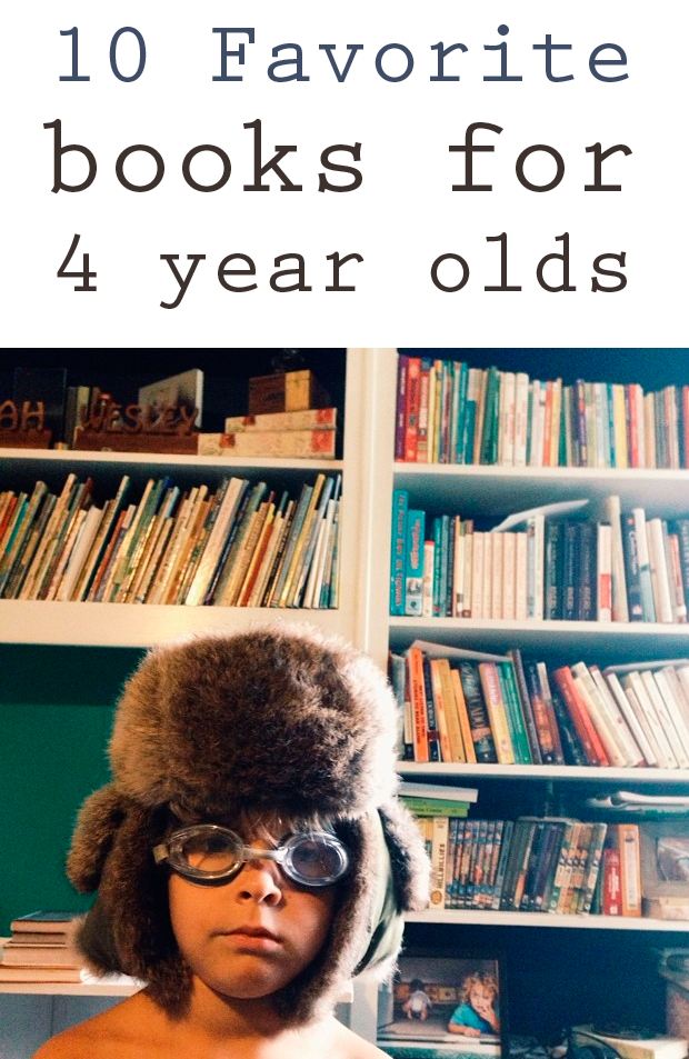 Four Year Two Year Community: Our Favorite Books For 4 Year Olds