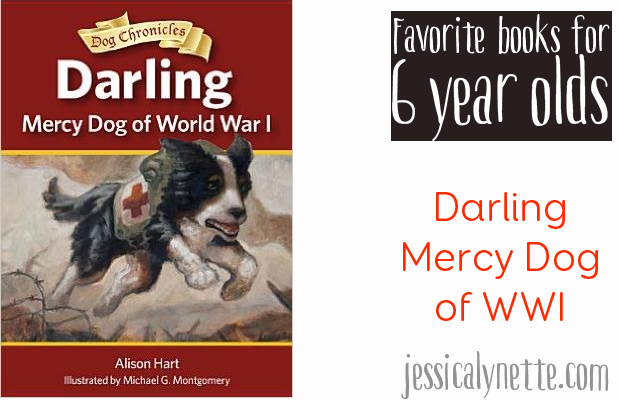 favorite-books-for-six-year-olds-darling-mercy-dog-of-wwi