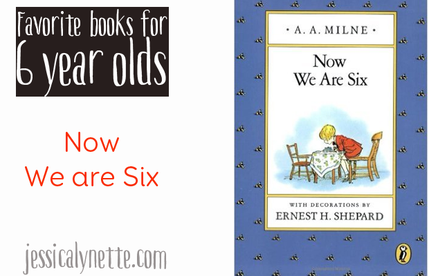 favorite-books-for-six-year-olds-now-we-are-six
