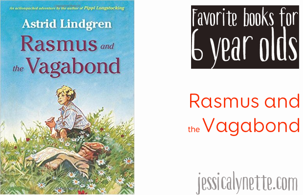 favorite-books-for-six-year-olds-rasmus-and-the-vagabond