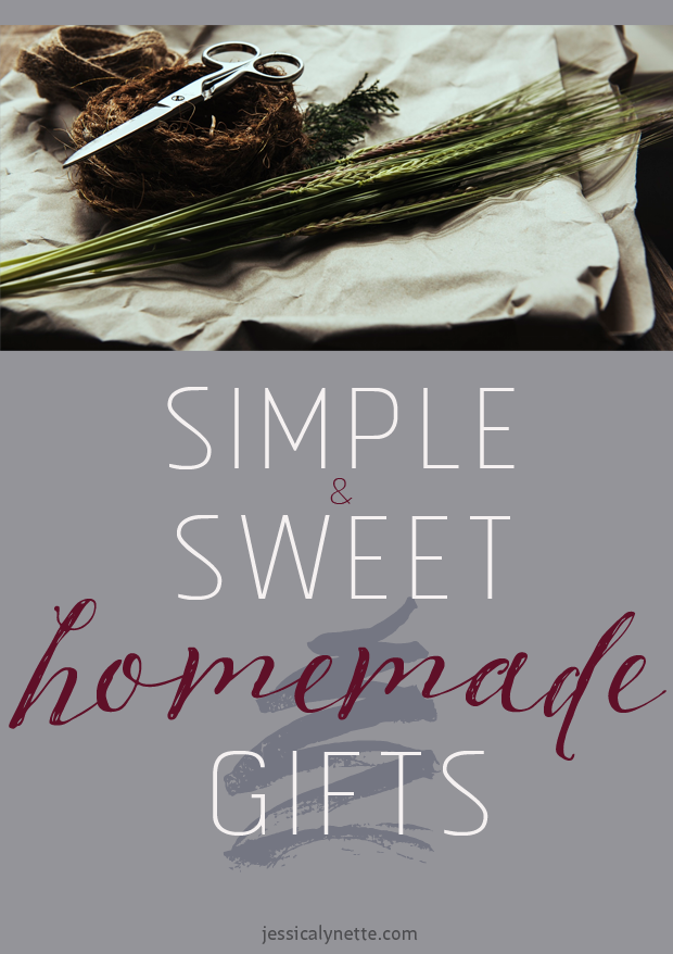 simple and sweet homemade gifts - a collection of ideas